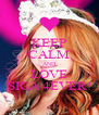 KEEP CALM AND LOVE SICA 4EVER! - Personalised Poster A4 size
