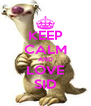 KEEP CALM AND LOVE SID - Personalised Poster A4 size