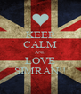 KEEP CALM AND LOVE SIMRAN!! - Personalised Poster A4 size