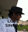 KEEP CALM AND LOVE  SINHA'S - Personalised Poster A4 size