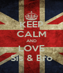 KEEP CALM AND LOVE Sis & Bro - Personalised Poster A4 size