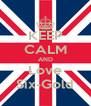 KEEP CALM AND Love Six-Gold - Personalised Poster A4 size