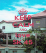 KEEP CALM AND love SK 45 - Personalised Poster A4 size
