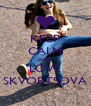 KEEP CALM AND LOVE SKVORTSOVA - Personalised Poster A4 size