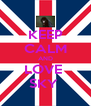 KEEP CALM AND LOVE  SKY  - Personalised Poster A4 size
