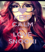 KEEP CALM AND LOVE SNOOKI - Personalised Poster A4 size
