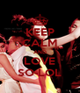 KEEP CALM AND LOVE SO-LOL - Personalised Poster A4 size