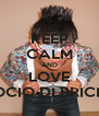 KEEP CALM AND LOVE SOCIO DI BRICHE - Personalised Poster A4 size