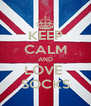 KEEP CALM AND LOVE  SOCKS - Personalised Poster A4 size
