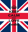 KEEP CALM AND LOVE sodiq - Personalised Poster A4 size