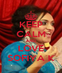 KEEP CALM AND LOVE SOFIYA K - Personalised Poster A4 size
