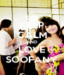KEEP CALM AND LOVE SOOFANY - Personalised Poster A4 size