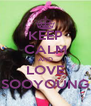 KEEP CALM AND LOVE SOOYOUNG - Personalised Poster A4 size