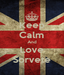 Keep Calm And Love Sorvete - Personalised Poster A4 size