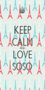 KEEP CALM AND LOVE SOSO - Personalised Poster A4 size