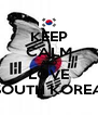 KEEP CALM AND LOVE SOUTH KOREA - Personalised Poster A4 size