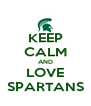 KEEP CALM AND LOVE SPARTANS - Personalised Poster A4 size