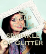 KEEP CALM AND LOVE SPRINKLE OF GLITTER - Personalised Poster A4 size