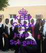 KEEP CALM AND love  Ss1 galz - Personalised Poster A4 size