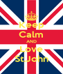 Keep Calm AND Love St.John - Personalised Poster A4 size