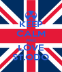 KEEP CALM AND LOVE ST.ODO - Personalised Poster A4 size