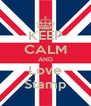 KEEP CALM AND Love Stamp - Personalised Poster A4 size