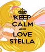 KEEP CALM AND LOVE STELLA - Personalised Poster A4 size