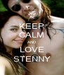 KEEP CALM AND LOVE STENNY - Personalised Poster A4 size