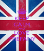 KEEP CALM AND LOVE STIEFANY - Personalised Poster A4 size