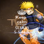 Keep  calm And Love SUAIB S SALA - Personalised Poster A4 size