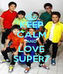 KEEP CALM AND LOVE SUPER7 - Personalised Poster A4 size