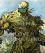 KEEP CALM AND LOVE SWAMP THING - Personalised Poster A4 size