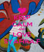 KEEP CALM AND LOVE SYAFIRA.F - Personalised Poster A4 size