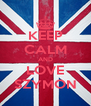 KEEP CALM AND LOVE SZYMON - Personalised Poster A4 size