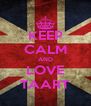KEEP CALM AND LOVE TAART - Personalised Poster A4 size