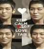 KEEP CALM  AND LOVE  TABI - Personalised Poster A4 size