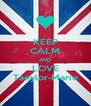 KEEP CALM AND LOVE Taeylor-Marie - Personalised Poster A4 size