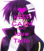 KEEP CALM AND love Taito - Personalised Poster A4 size