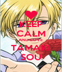 KEEP CALM AND LOVE TAMAKI SOU - Personalised Poster A4 size