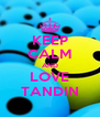 KEEP CALM AND LOVE TANDIN - Personalised Poster A4 size