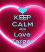 KEEP CALM AND Love Target - Personalised Poster A4 size