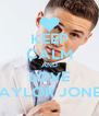 KEEP CALM AND LOVE TAYLOR JONES - Personalised Poster A4 size