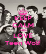 KEEP CALM AND LOVE Teen Wolf - Personalised Poster A4 size