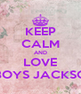 KEEP CALM AND LOVE TFBOYS JACKSON  - Personalised Poster A4 size