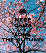 KEEP CALM AND LOVE THE AUTUMN - Personalised Poster A4 size