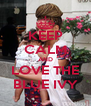 KEEP CALM AND LOVE THE BLUE IVY - Personalised Poster A4 size