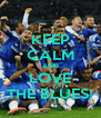 KEEP CALM AND LOVE THE BLUES! - Personalised Poster A4 size