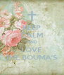 KEEP CALM AND LOVE THE BOUMA'S - Personalised Poster A4 size