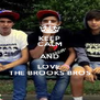 KEEP CALM AND LOVE  THE BROOKS BROS - Personalised Poster A4 size