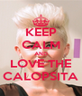 KEEP CALM AND LOVE THE CALOPSITA - Personalised Poster A4 size